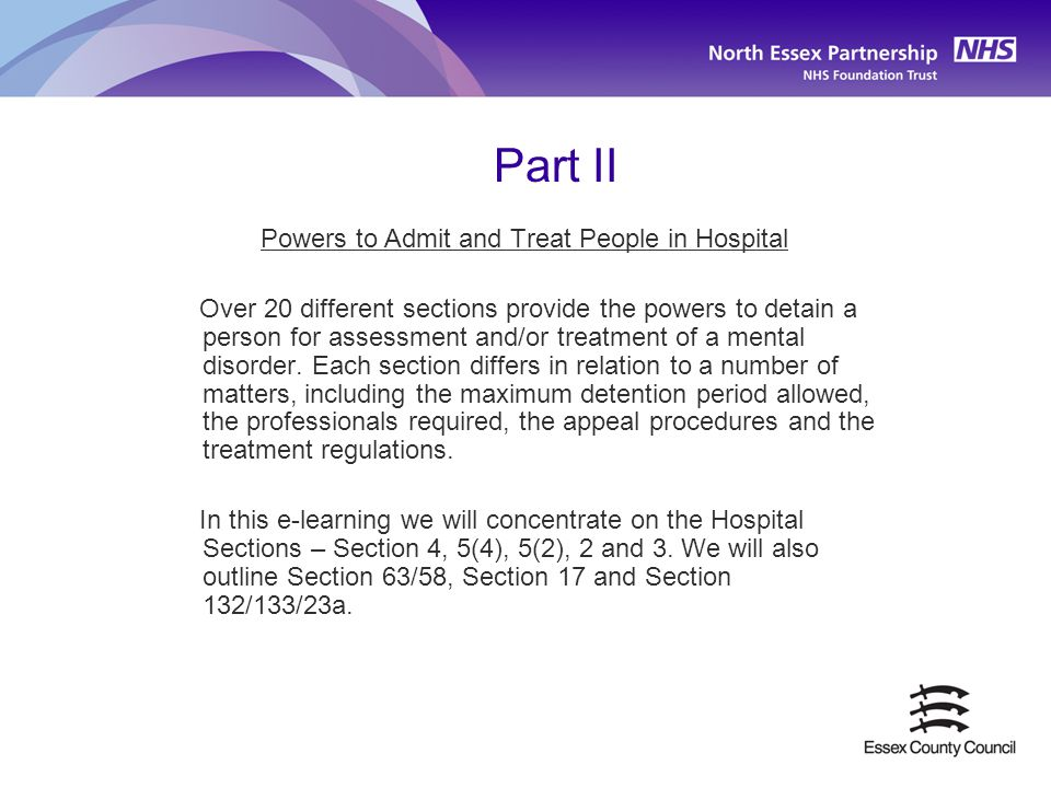 Powers to Admit and Treat People in Hospital