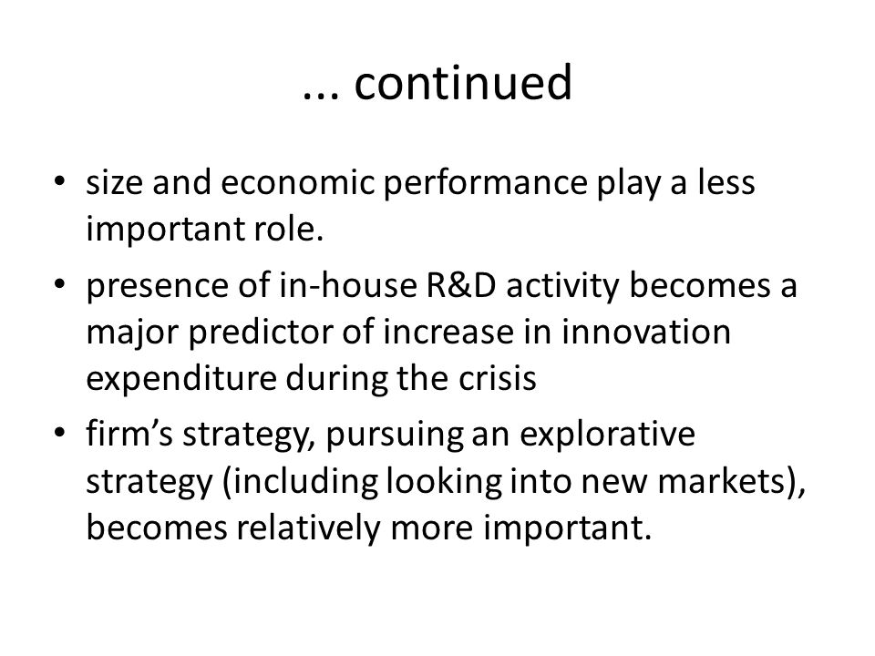 ... continued size and economic performance play a less important role.