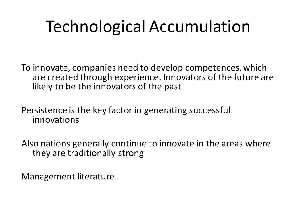 Technological Accumulation