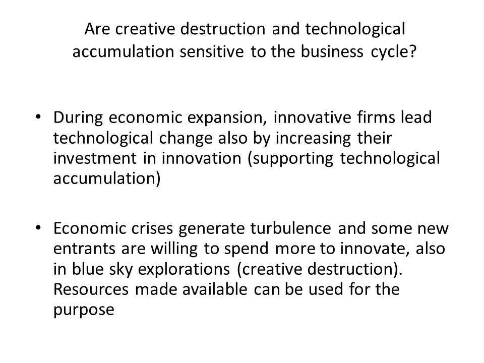 Are creative destruction and technological accumulation sensitive to the business cycle