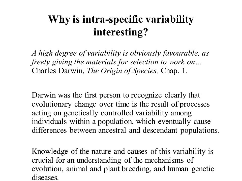 Why is intra-specific variability interesting