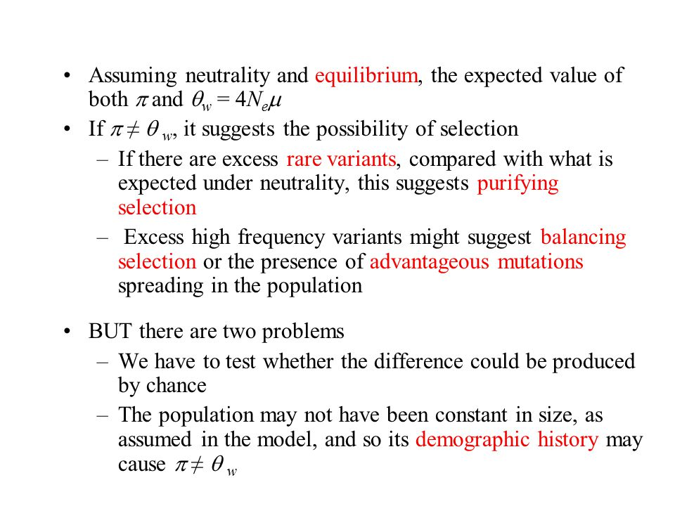Assuming neutrality and equilibrium, the expected value of both  and w = 4Nem