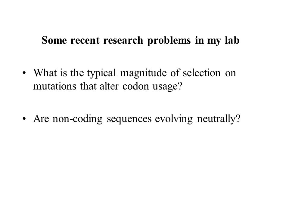Some recent research problems in my lab