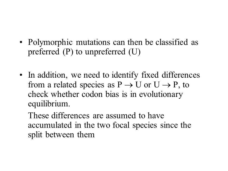 Polymorphic mutations can then be classified as preferred (P) to unpreferred (U)