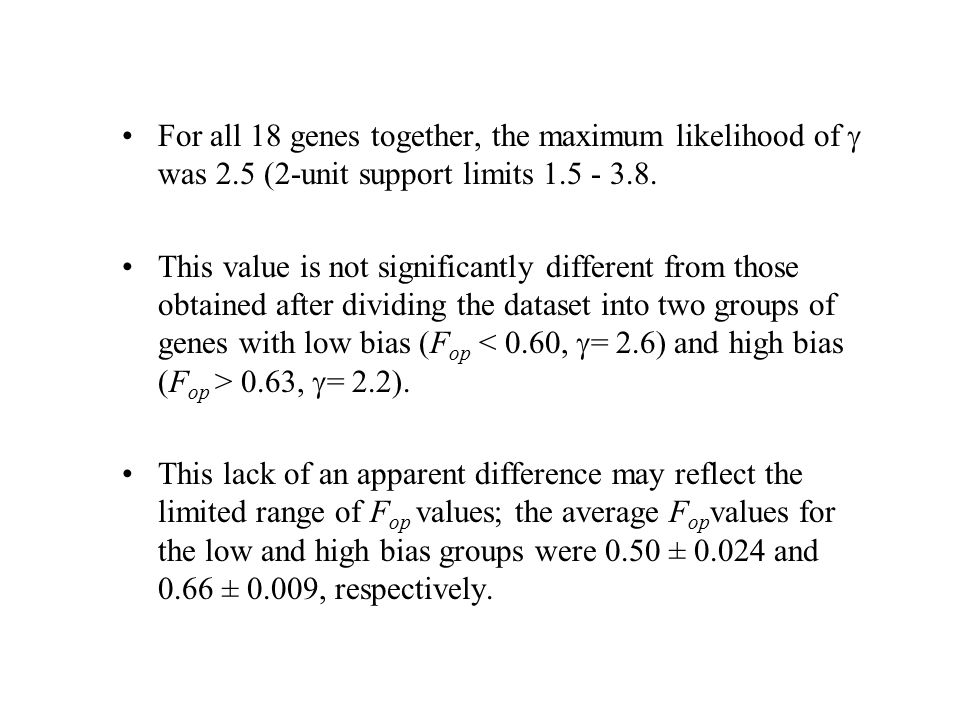 For all 18 genes together, the maximum likelihood of  was 2