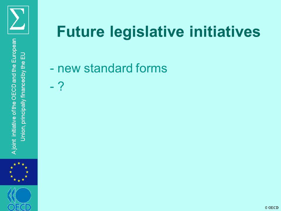 Future legislative initiatives