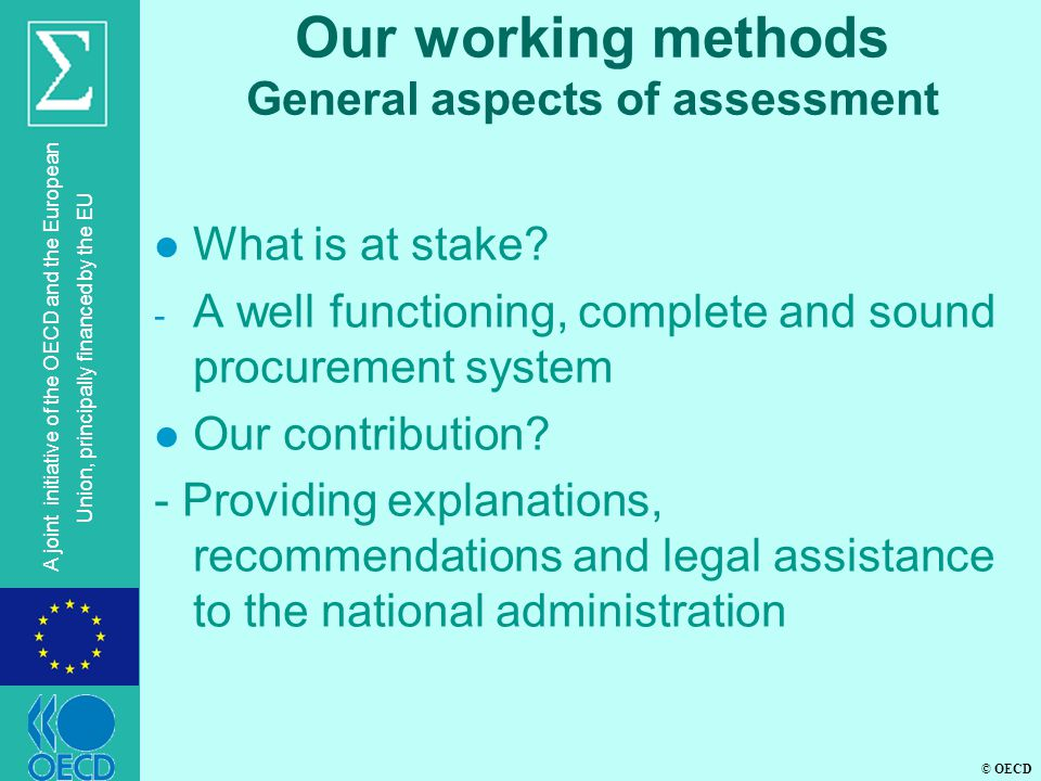 Our working methods General aspects of assessment