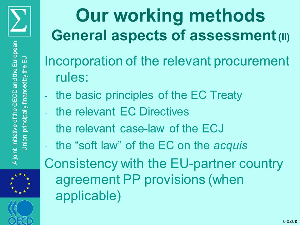 Our working methods General aspects of assessment (II)
