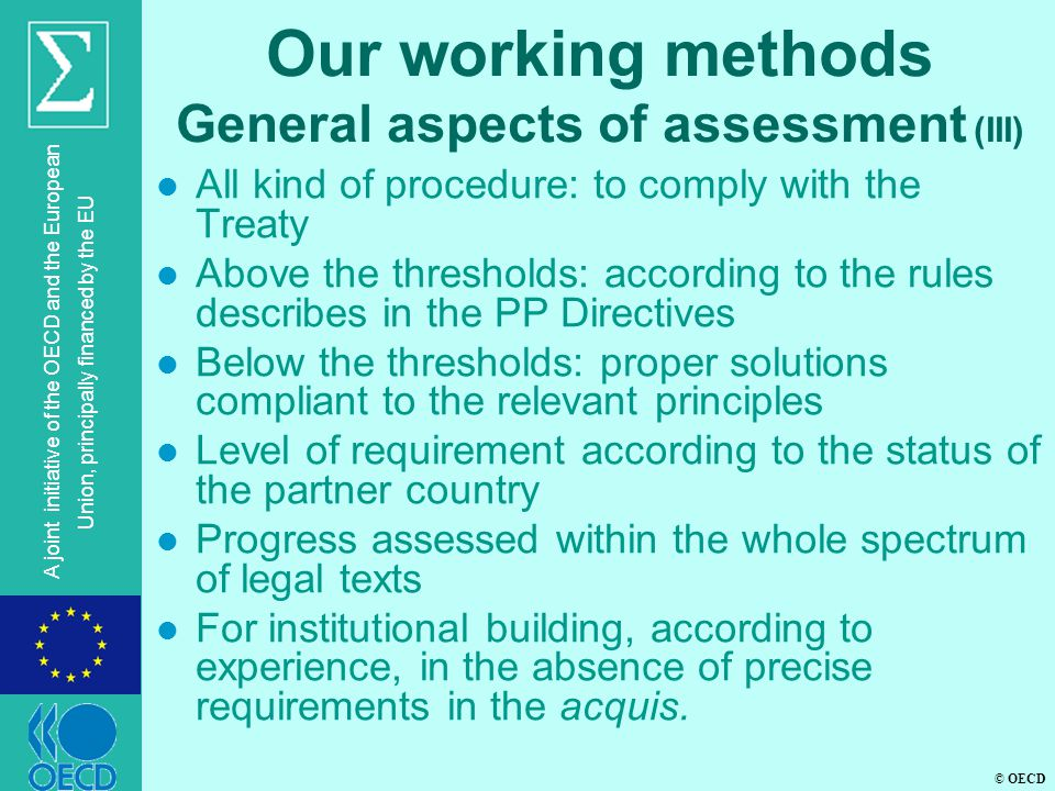 Our working methods General aspects of assessment (III)