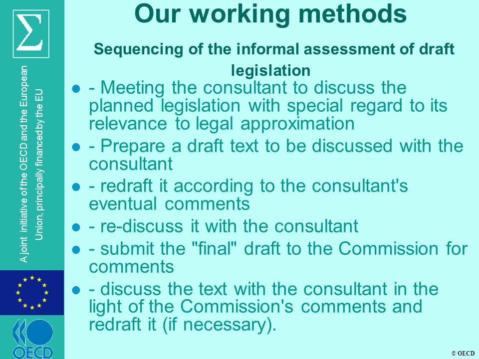 Our working methods Sequencing of the informal assessment of draft legislation