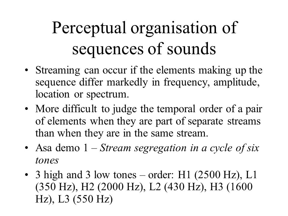 Perceptual organisation of sequences of sounds
