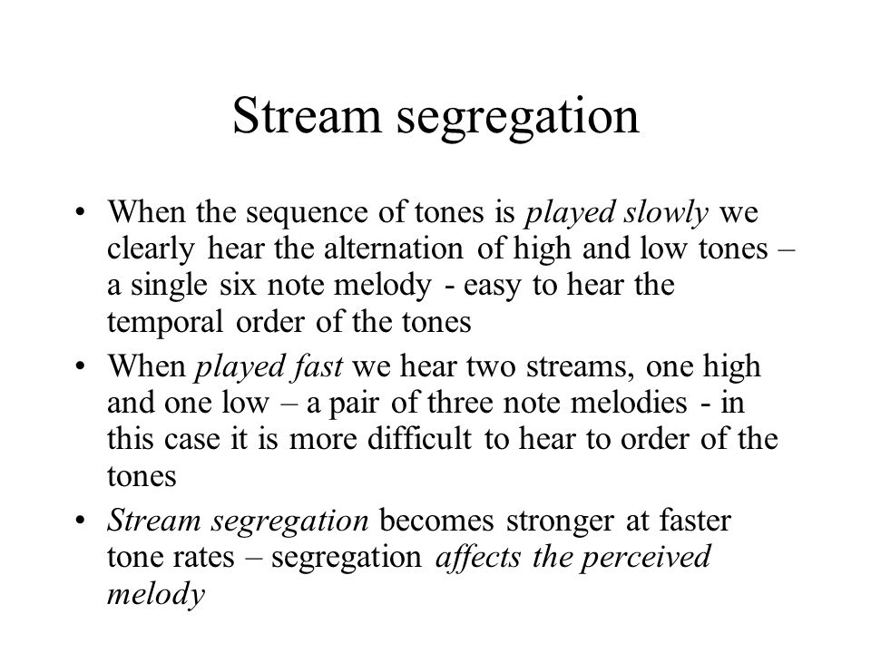 Stream segregation