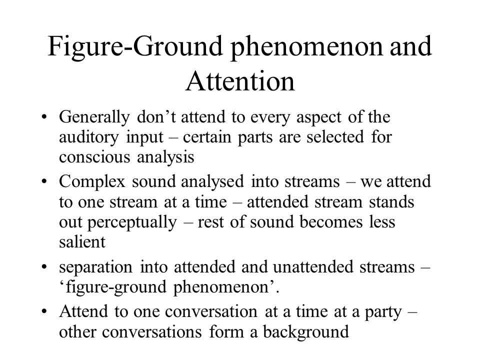 Figure-Ground phenomenon and Attention