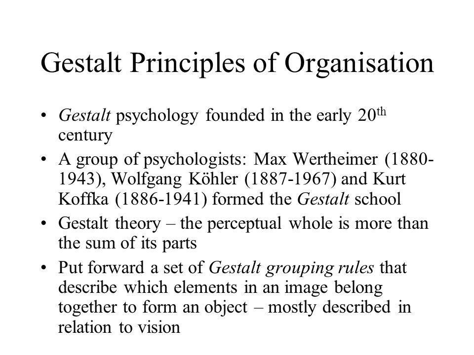 Gestalt Principles of Organisation