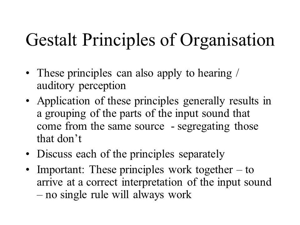 Gestalt Principles of Organisation