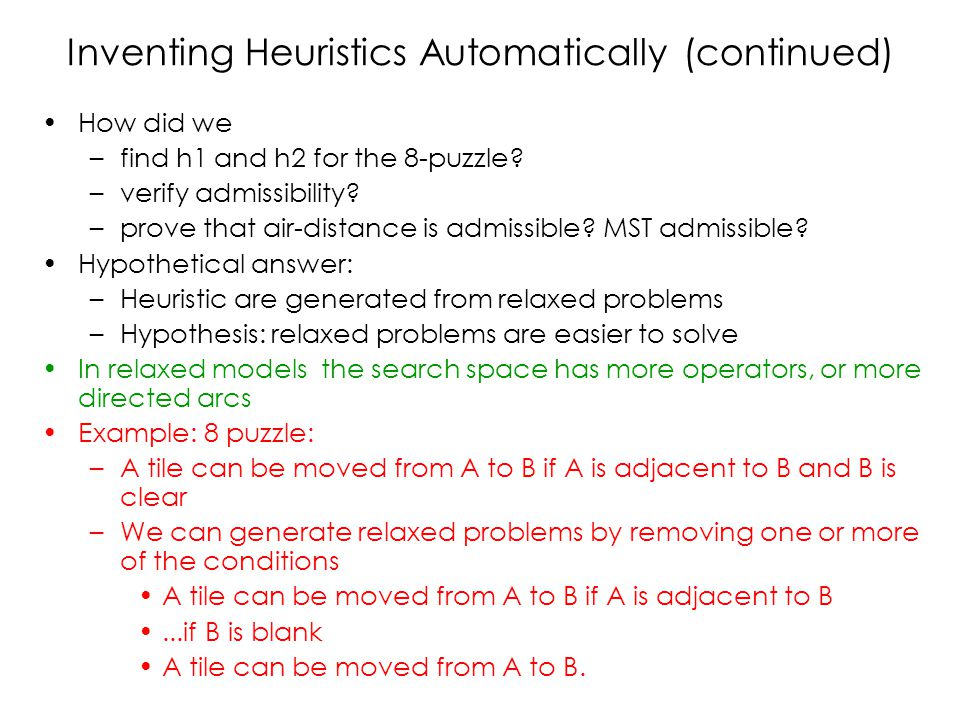 Inventing Heuristics Automatically (continued)