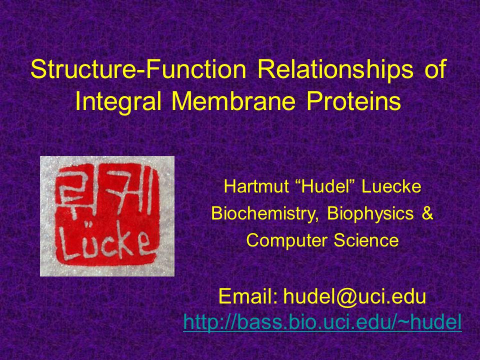 Structure-Function Relationships of Integral Membrane Proteins