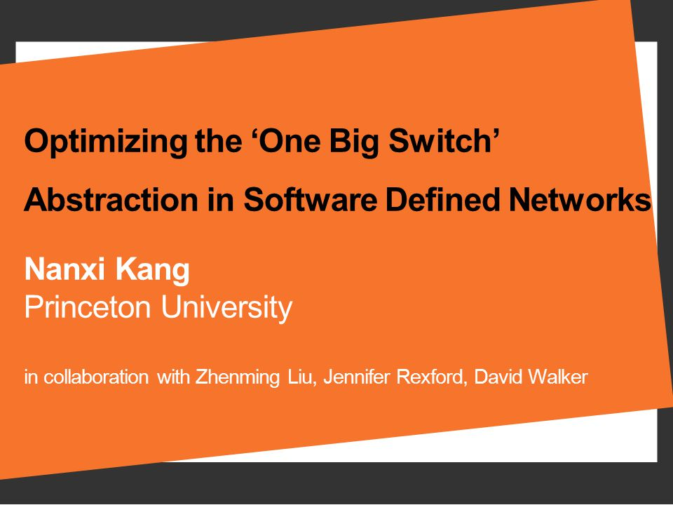 Optimizing the 'One Big Switch' Abstraction in Software Defined Networks