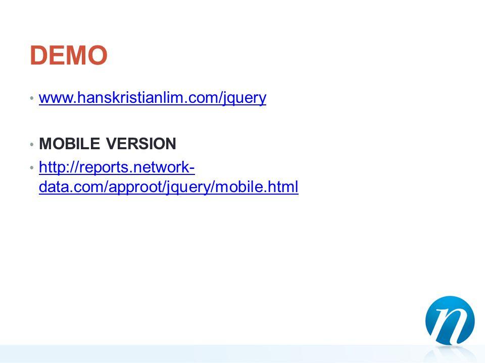 DEMO www.hanskristianlim.com/jquery MOBILE VERSION