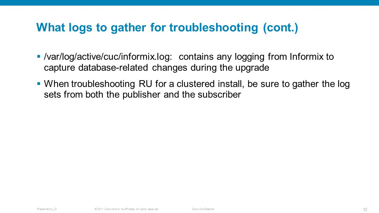 What logs to gather for troubleshooting (cont.)