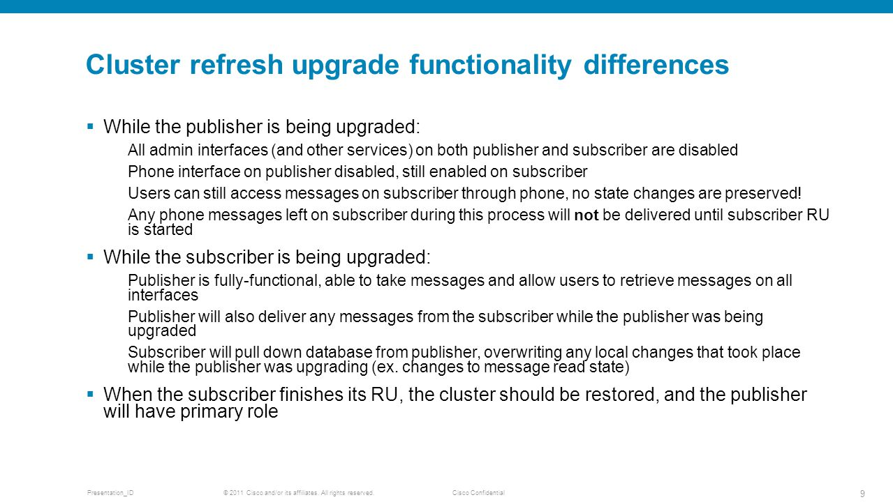 Cluster refresh upgrade functionality differences