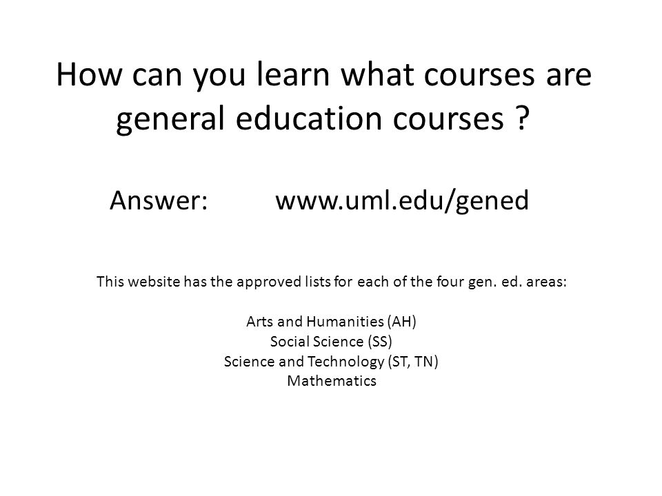 How can you learn what courses are general education courses