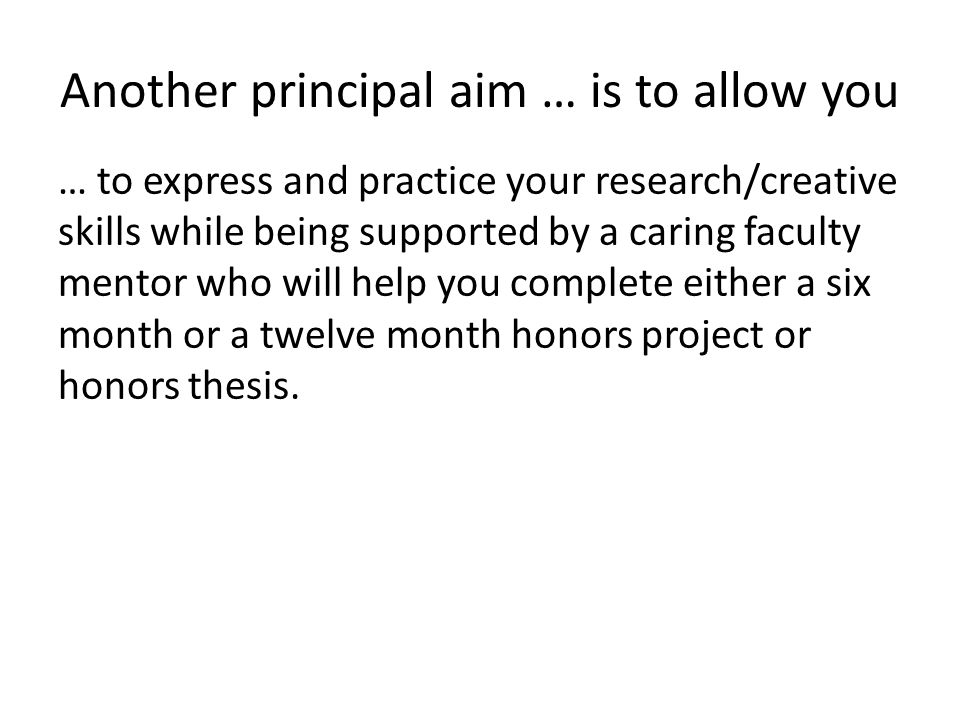 Another principal aim … is to allow you