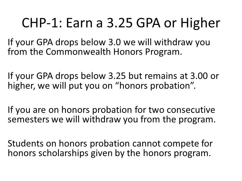 CHP-1: Earn a 3.25 GPA or Higher