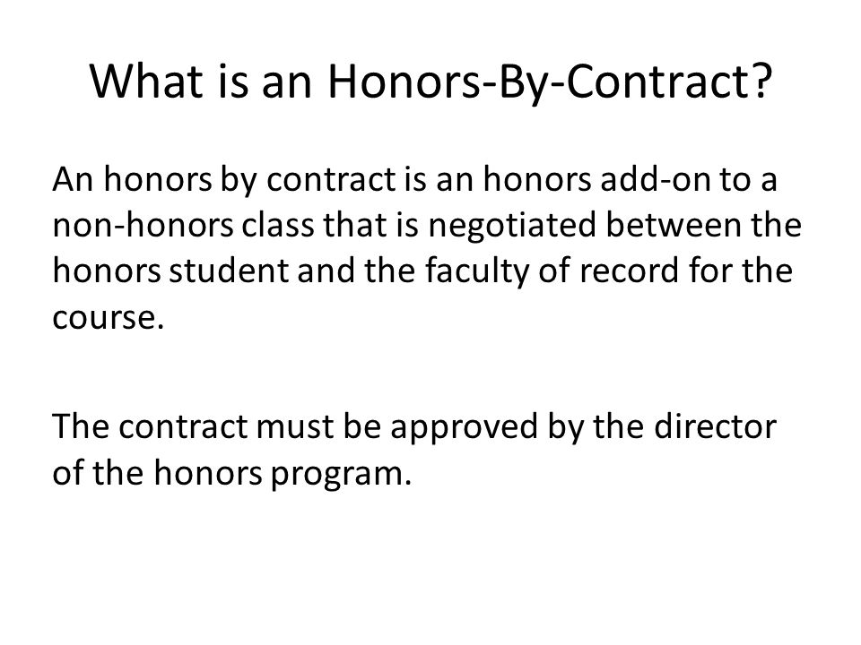 What is an Honors-By-Contract
