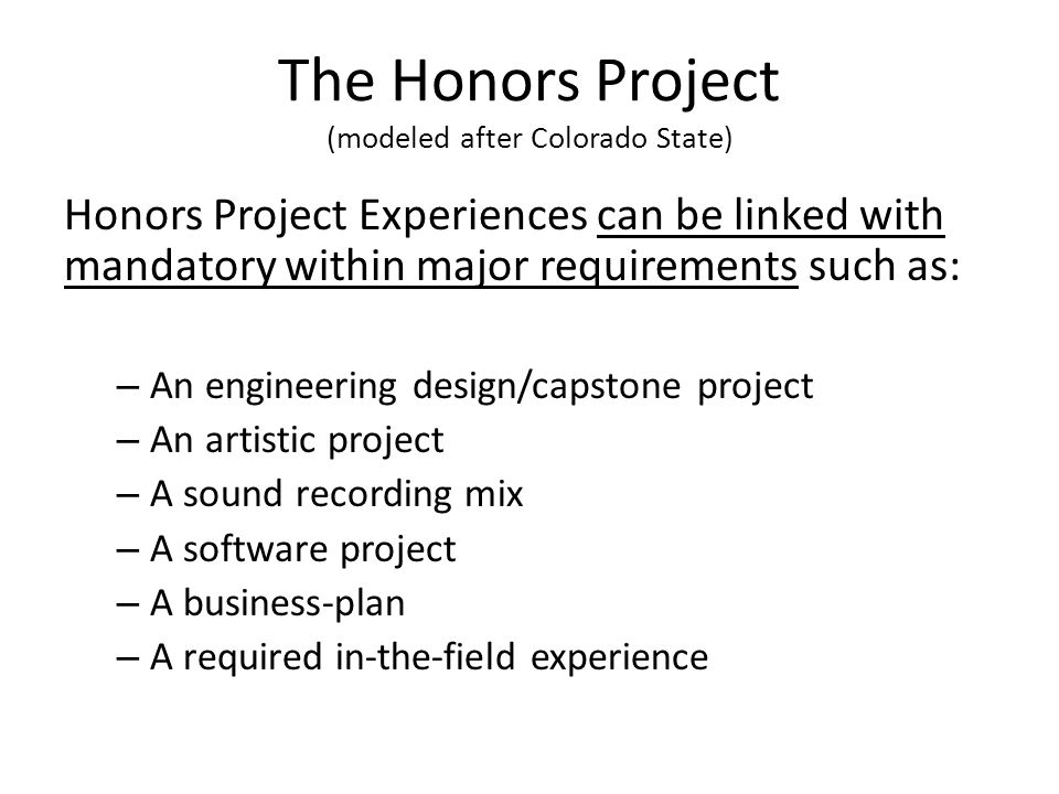 The Honors Project (modeled after Colorado State)