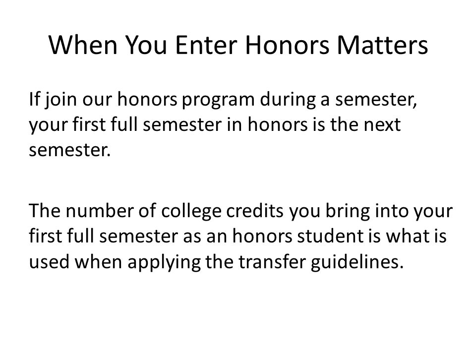 When You Enter Honors Matters