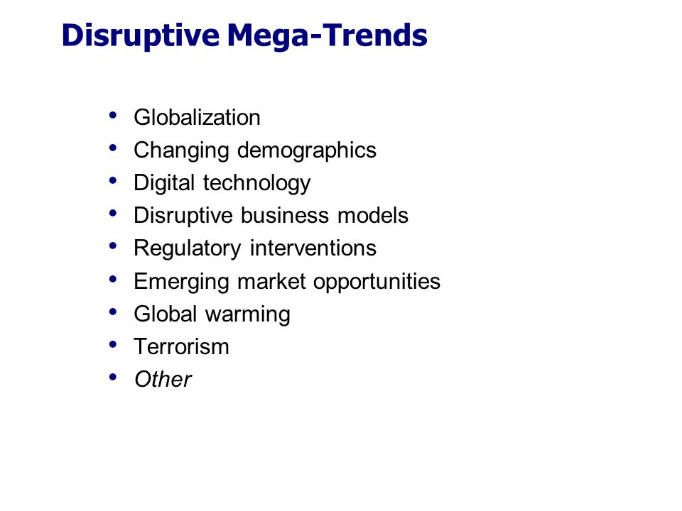 Disruptive Mega-Trends
