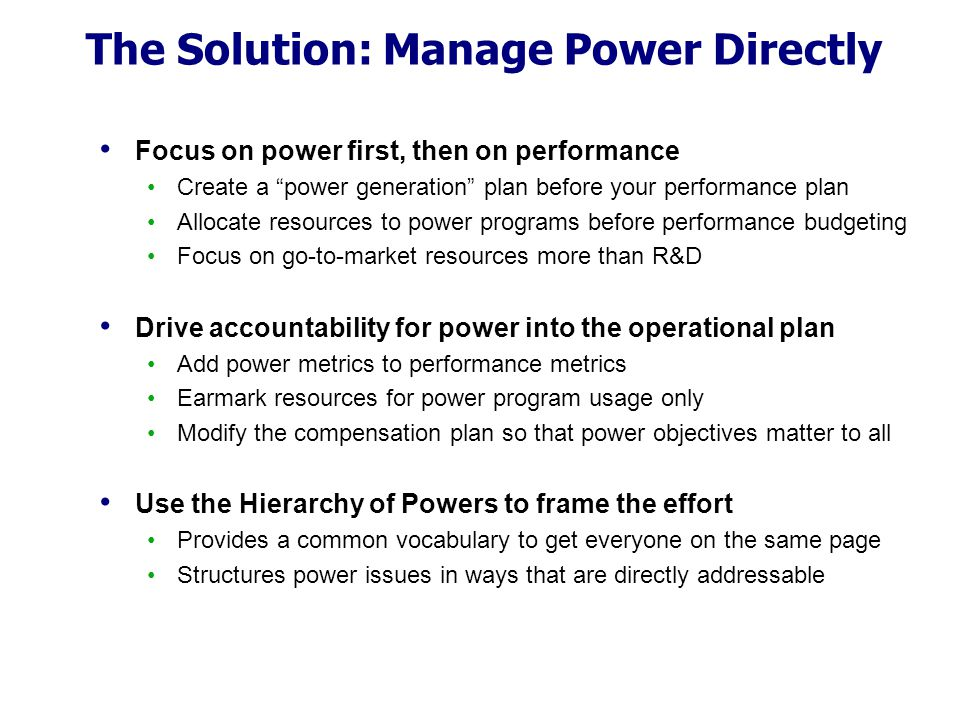 The Solution: Manage Power Directly