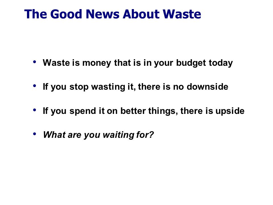 The Good News About Waste