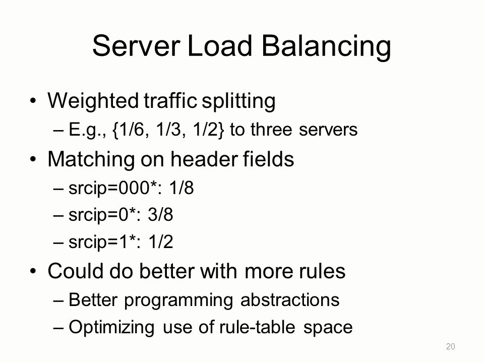 Server Load Balancing Weighted traffic splitting