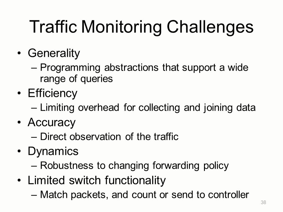 Traffic Monitoring Challenges