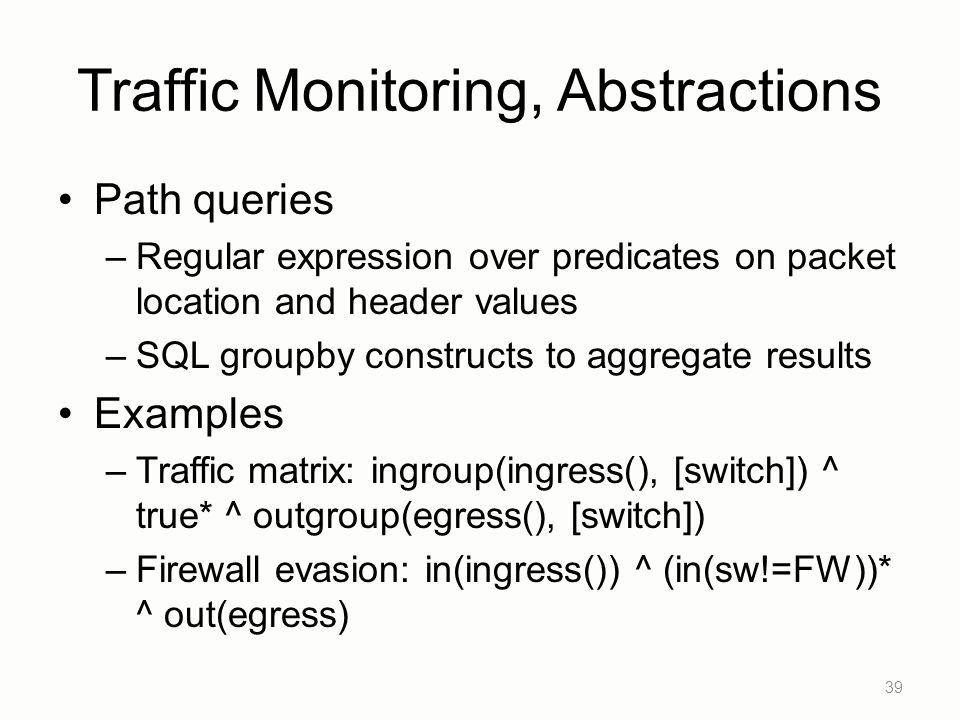 Traffic Monitoring, Abstractions