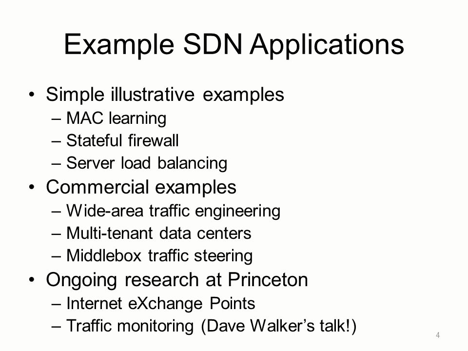 Example SDN Applications
