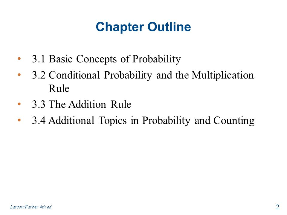 Chapter Outline 3.1 Basic Concepts of Probability