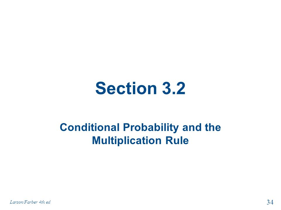 Conditional Probability and the Multiplication Rule