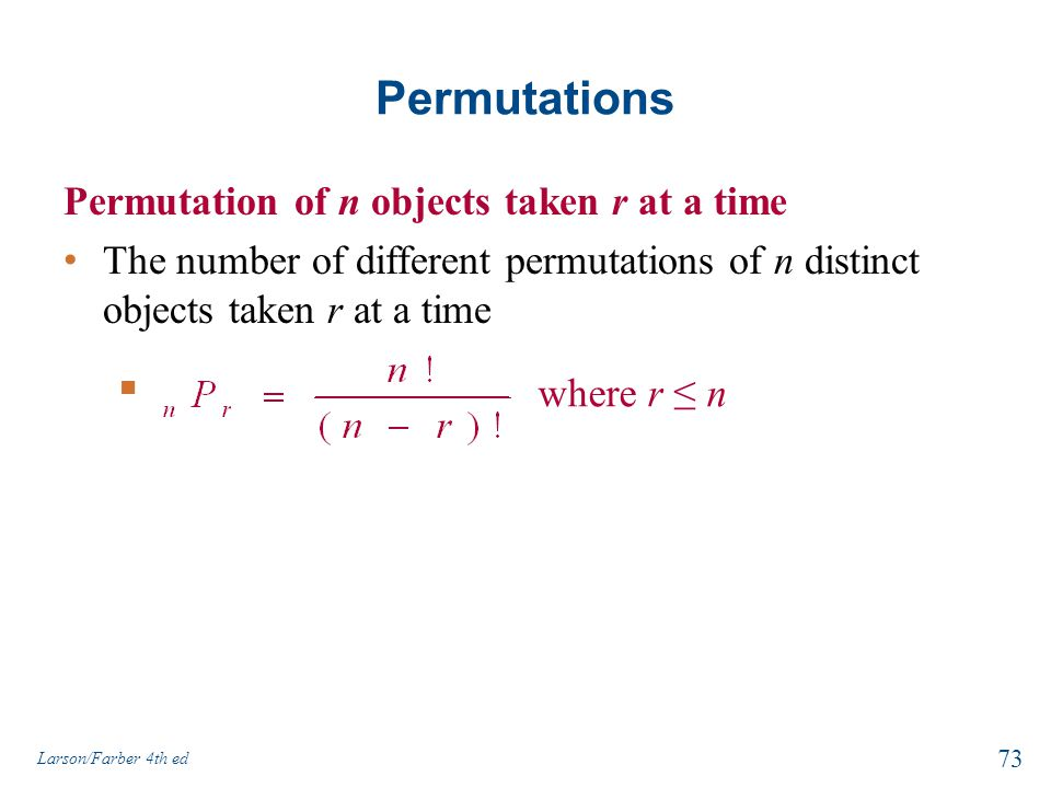 Permutations Permutation of n objects taken r at a time
