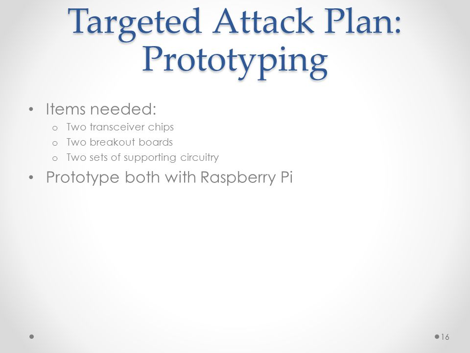 Targeted Attack Plan: Prototyping