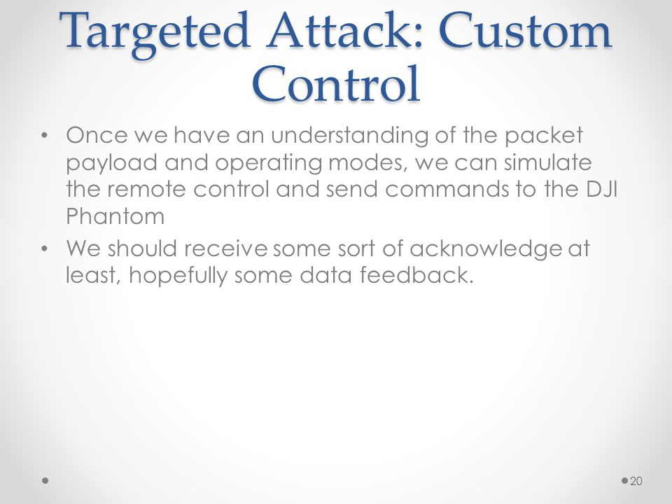 Targeted Attack: Custom Control