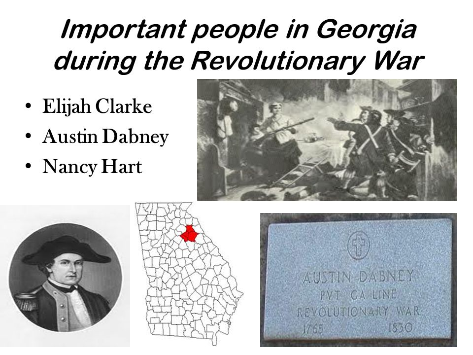 Important people in Georgia during the Revolutionary War