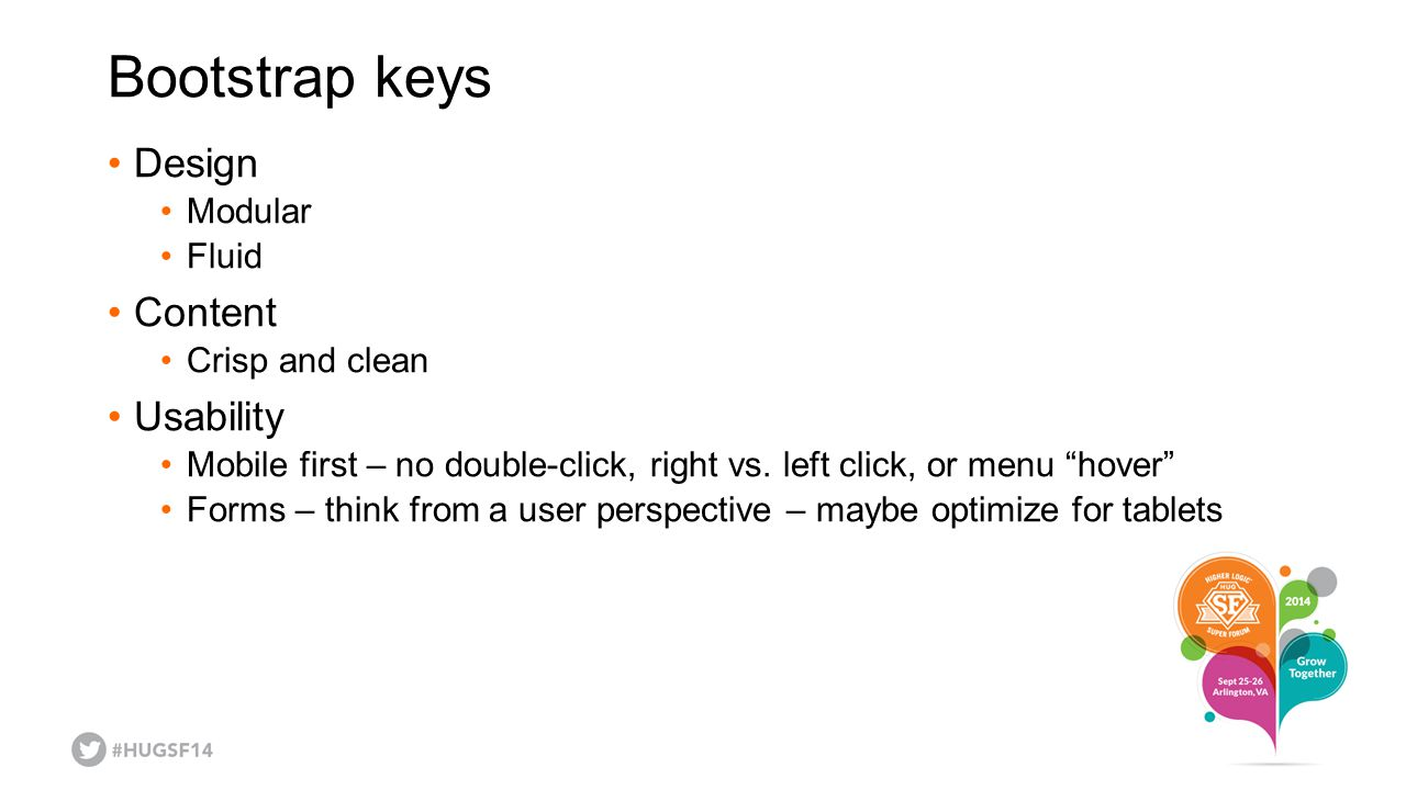 Bootstrap keys Design Content Usability Modular Fluid Crisp and clean