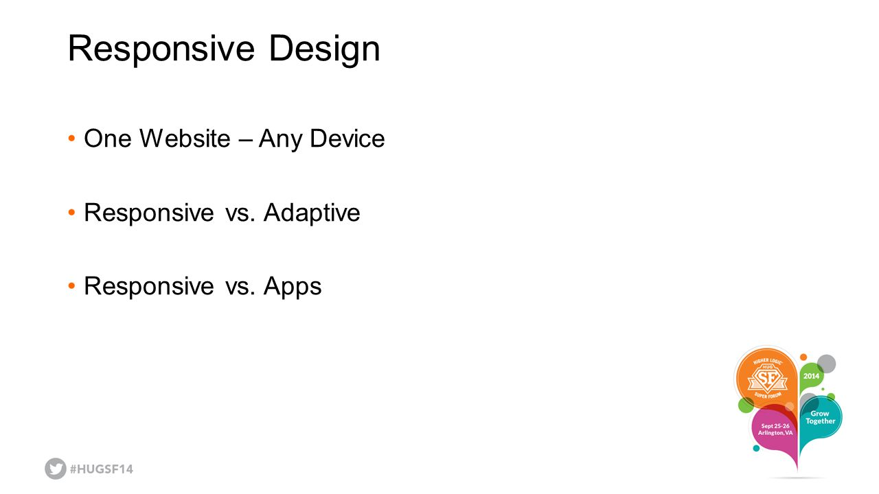 Responsive Design One Website – Any Device Responsive vs. Adaptive
