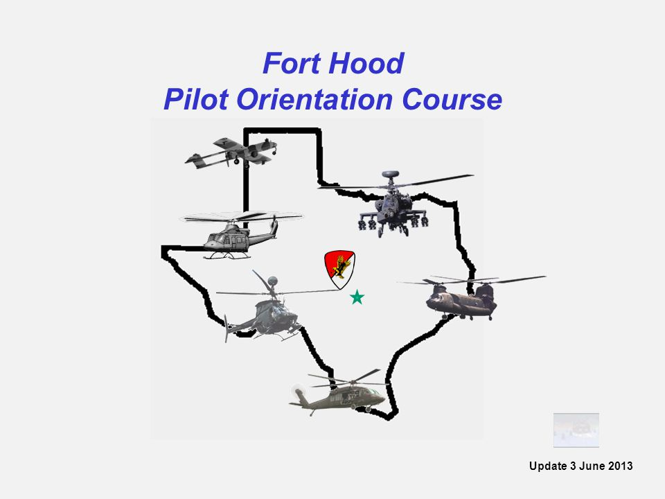 Fort Hood Pilot Orientation Course