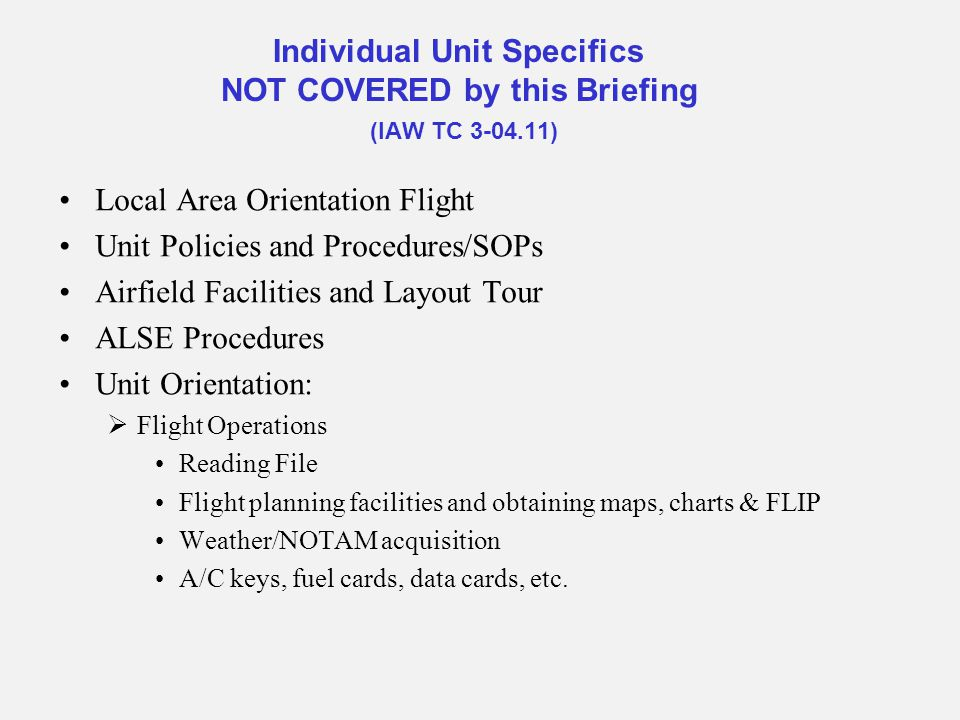 Local Area Orientation Flight Unit Policies and Procedures/SOPs