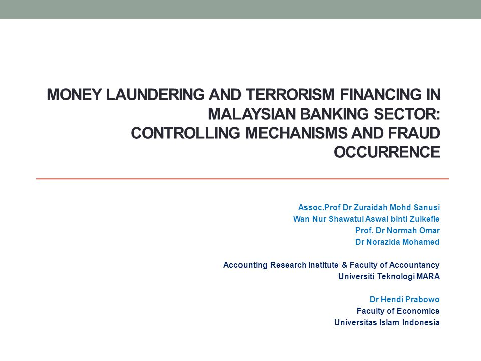 Money Laundering and Terrorism Financing in Malaysian Banking Sector: Controlling Mechanisms and Fraud Occurrence
