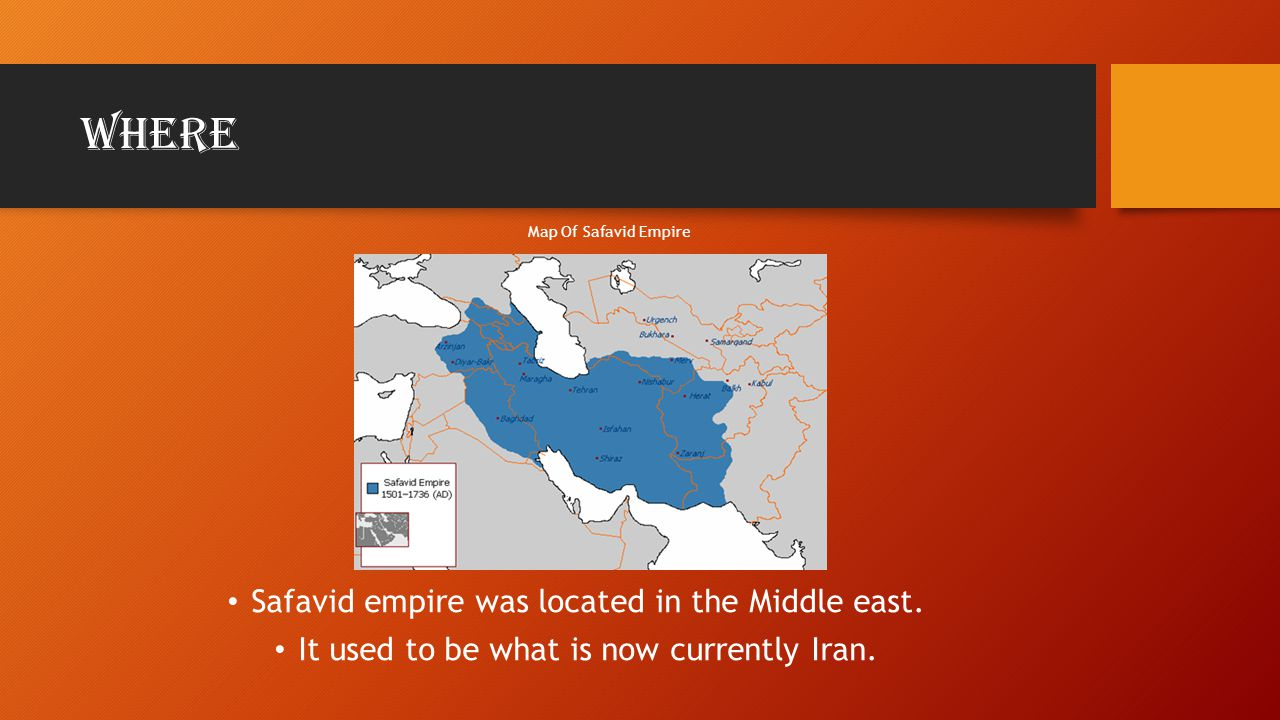 Where Safavid empire was located in the Middle east.